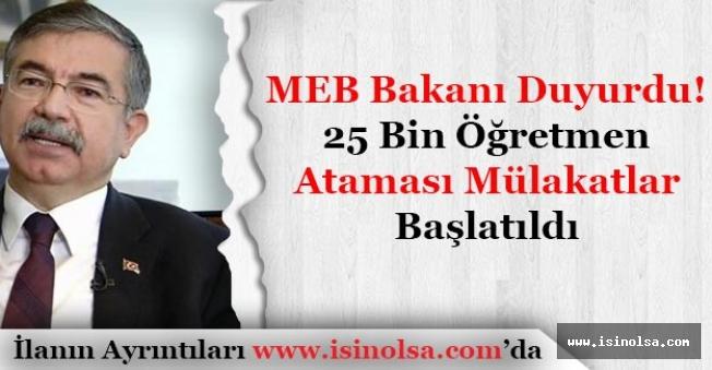 MEB Bakanı Duyurdu! 25 Bin Öğretmen Ataması Mülakatları Başlatıldı