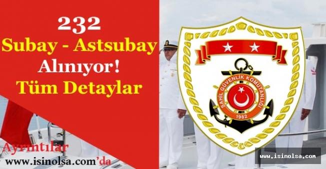 Sahil Güvenlik Komutanlığı 232 Subay ve Astsubay Alımı Yapıyor!