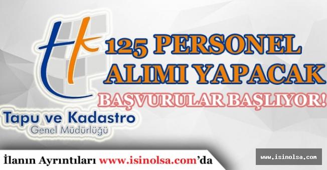 Tapu Kadastro 125 Personel Alımı Başvuruları Başlıyor!