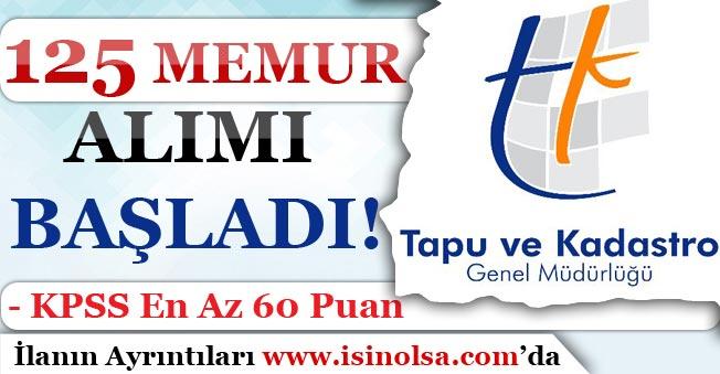 Tapu ve Kadastro Genel Müdürlüğü 125 Memur Alımı Başladı! Kimler Başvuru Yapabilir?