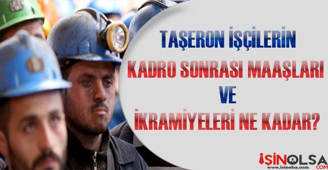 Taşeron İşçilerin Kadro Sonrası Maaşları Ne Kadar Oldu? İşte KDK Sonrası Taşeron İşçi Maaşları!