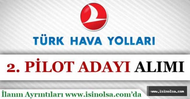 Türk Hava Yolları Pilot Alımı Yapıyor