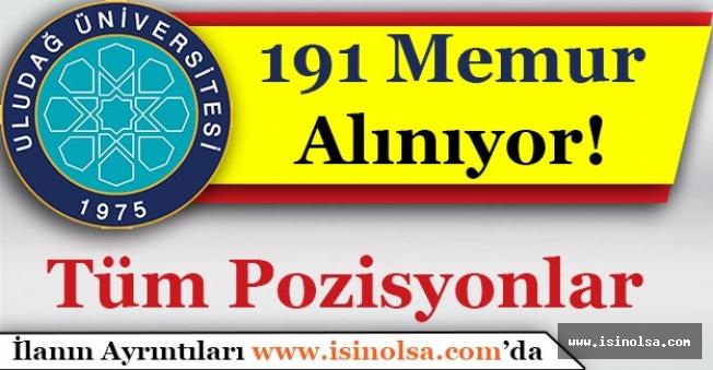 Uludağ Üniversitesi 191 Memur Alımı Yapıyor! Tüm Pozisyonlar