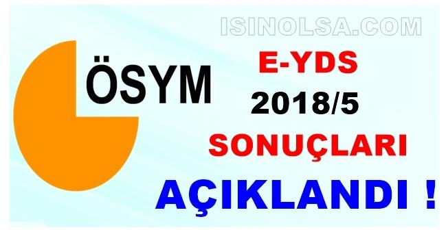 2018/5 e-YDS Sınav Sonuçları ÖSYM Tarafından Açıklandı!