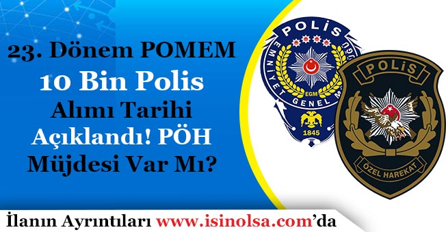 23. Dönem POMEM Tarihi Açıklandı! 10 Bin Polis Özel Harekat PÖH Alımı Müjdesi Bekleniyor