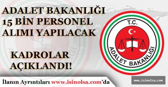 Adalet Bakanlığına 15 Bin Memur Alımı Hangi Unvanlarda Yapılacak Açıklandı!