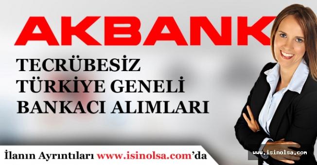 Akbank Türkiye Geneli En Az Lise Mezunu Deneyimsiz Personel Alımları Yapıyor!