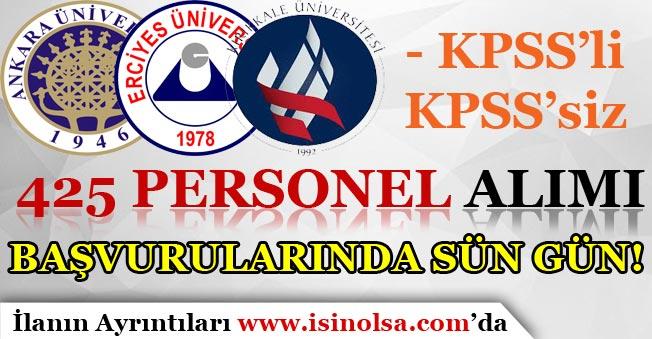 Ankara, Erciyes ve Kırıkkale Üniversitesi 425 Personel Alımında Son Gün! KPSS'li KPSS'siz