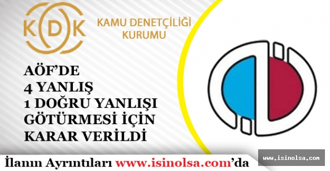 """AÖF Sınavı Öncesi KDK """"4 Yanlış 1 Doğruyu Götürmesi Uygulaması"""" İçin Kararını Verdi!"""
