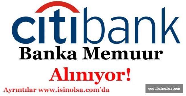 Citibank Banka Memuru Alımı Yapıyor!