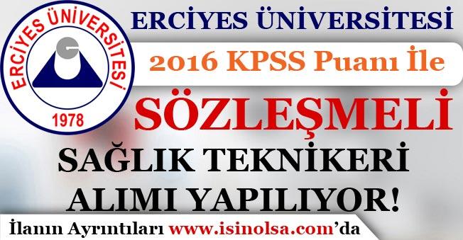 Erciyes Üniversitesi 2016 KPSS İle Sağlık Personeli Alımı Yapıyor