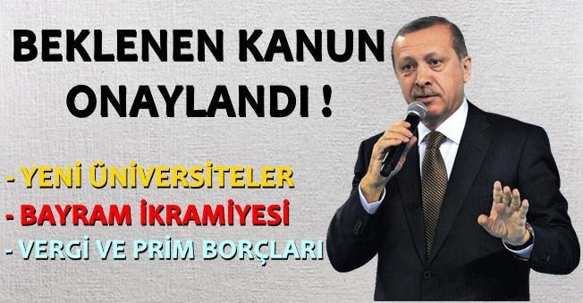 Herkesin Merakla Beklediği O Kanunu Cumhurbaşkanı Erdoğan Onayladı!