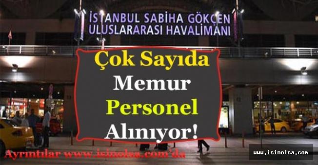 İstanbul Sabiha Gökçen Havalimanına Çok Sayıda Memur ve Personel Alımı Yapılıyor