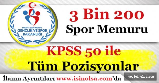 KPSS 50 ile 3 Bin 200 (3200) Spor Memuru Alımı Yapılıyor