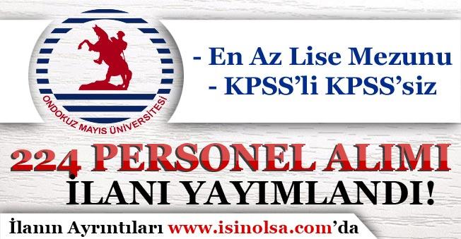 Ondokuz Mayıs Üniversitesi Sözleşmeli 224 Personel Alım İlanı Yayımlandı! KPSS'li KPSS'siz
