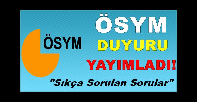 """ÖSYM Duyuru Yayınladı! 2018 KPSS Hakkında """"Sıkça Sorulan Sorular"""" Yayımlandı!"""