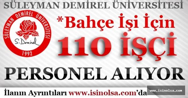 Süleyman Demirel Üniversitesi Farklı Statülerde 110 İşçi Personel Alımı Yapıyor
