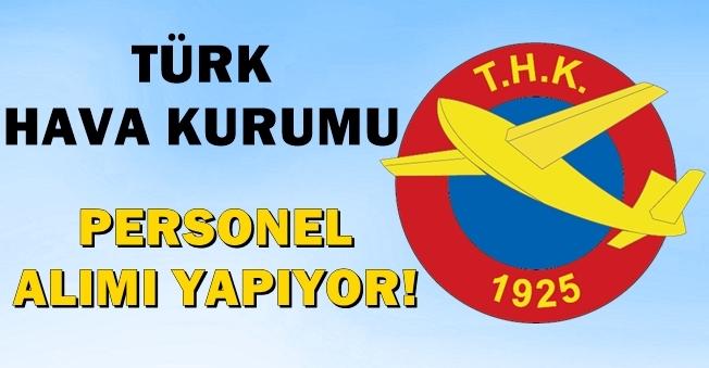 Türk Hava Kurumu (THK) Personel Alıyor! İşte Tüm Detaylar!