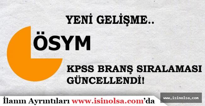 2016 KPSS Sınavına Giren Adaylar Dikkat! Branş Sıralaması Yenilendi.