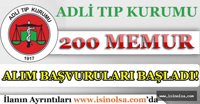 Adalet Bakanlığı Adli Tıp Kurumu 200 Memur Alımı Başladı!