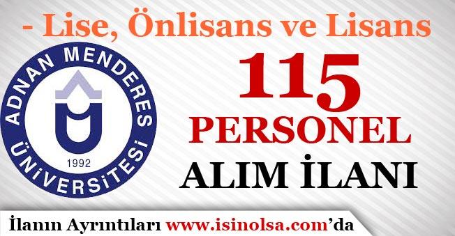 Adnan Menderes Üniversitesi En Az Lise Mezunu 115 Personel Alım İlanı