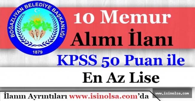 Boğazlıyan Belediyesi 10 Memur Alımı İlanı Yayımladı! KPSS 50 Puan ile