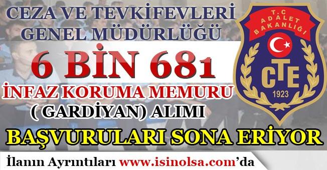 CTE 6 Bin 681 İnfaz Koruma Memuru ( Gardiyan ) Alımı Başvuruları Sona Eriyor!