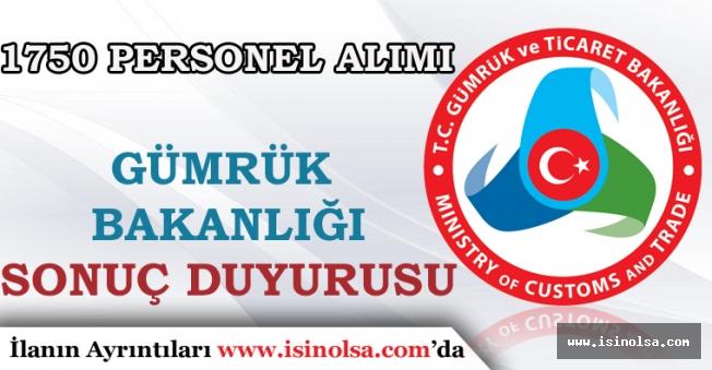 Gümrük Bakanlığı 1750 Memur Alımı Sözlü Sınava Katılacak Adaylar Sonuç Duyurusu!