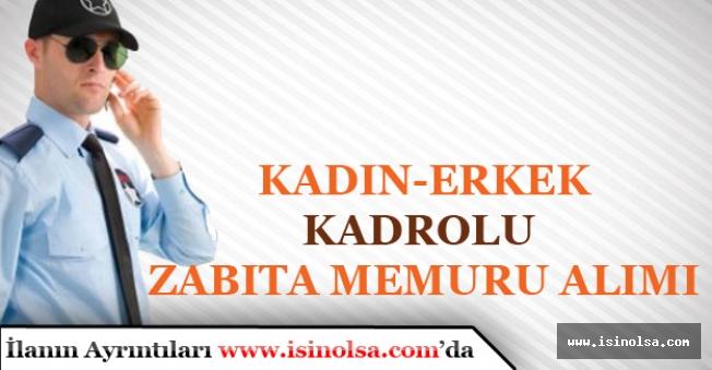 İstanbul'da Kadın Erkek Kadrolu Zabıta Memuru Alımı Yapılacak! Başvuru Şartları
