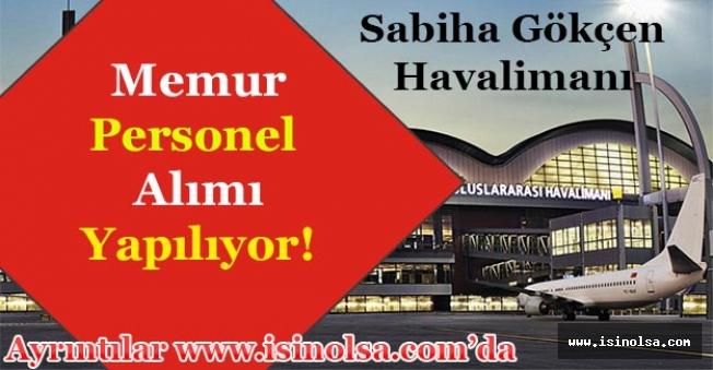 İstanbul Sabiha Gökçen Havalimanı İçin Personel Alımı Yapılıyor!