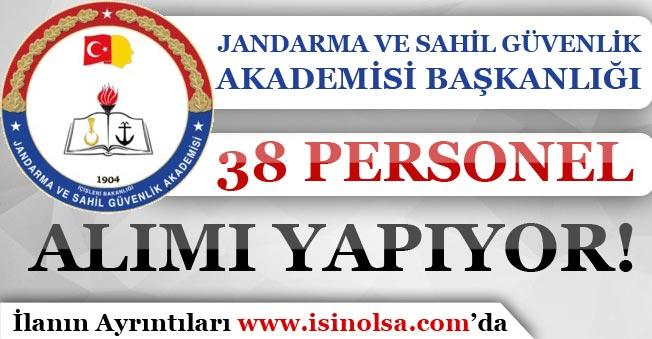 Jandarma ve Sahil Güvenlik Akademisi 38 Personel Alımı Yapıyor!