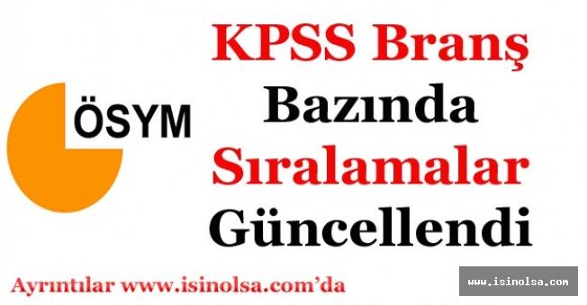 KPSS Branş Bazında Sıralamalara ÖSYM den Güncelleme