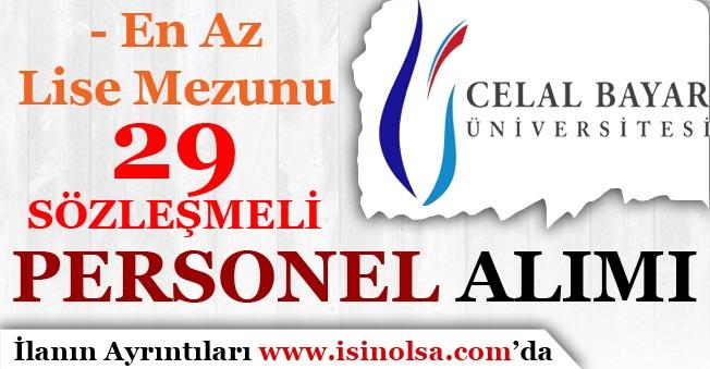 Manisa Celal Bayar Üniversitesi 29 Sözleşmeli Kamu Personel Alımı Yapıyor!