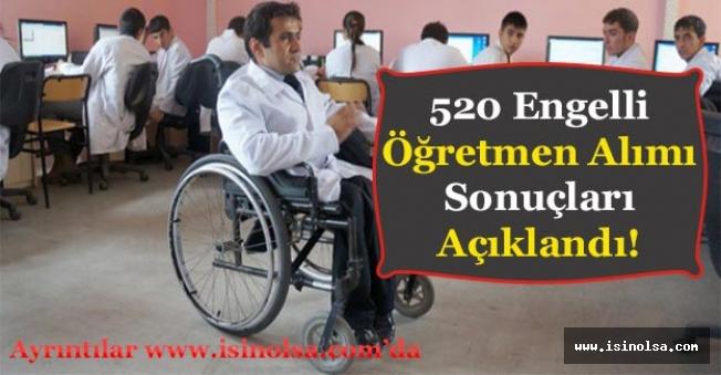 MEB 520 Engelli Öğretmen Alımı Sonuçları Açıklandı!