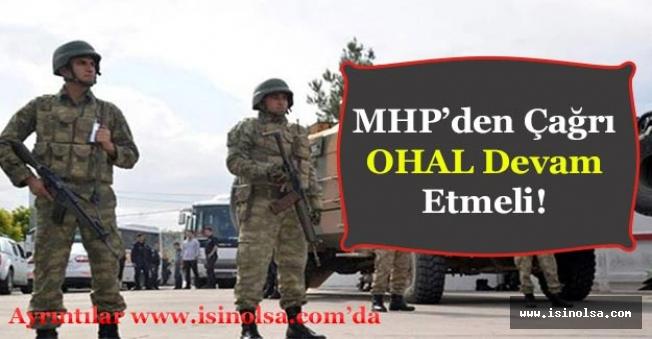 MHP'den OHAL Devam Etmeli Açıklaması Yapıldı