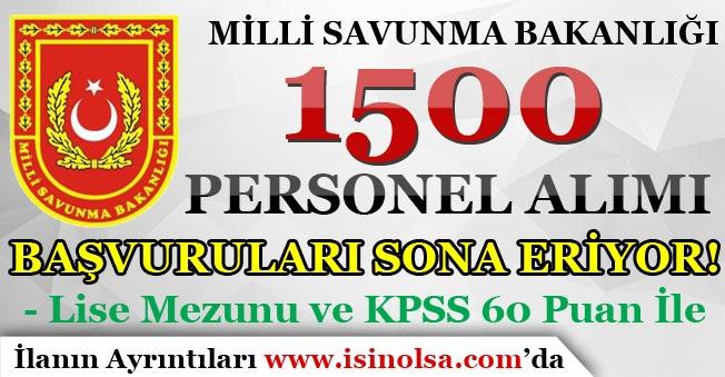 MSB KPSS En Az 60 Puan İle 1500 Personel Alımı Başvuruları Sona Eriyor!