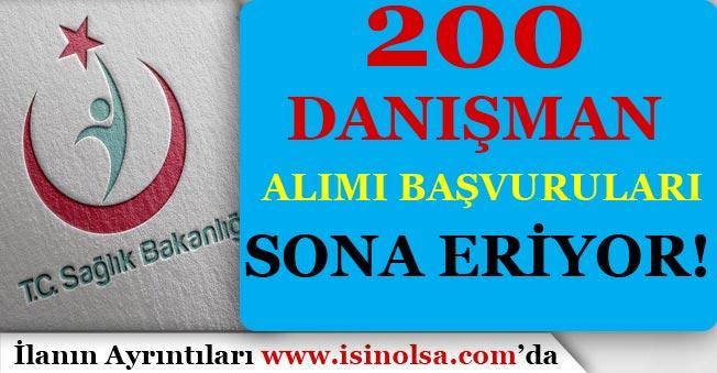 Sağlık Bakanlığı 200 Danışman Alımı Başvuruları Sona Eriyor!