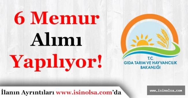 Tarım Bakanlığı 6 Memur Alımı Yapacak - 50 KPSS İle