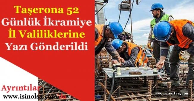 Taşeron İşçilere 52 Günlük İkramiye Ödeme Müjdesi! Valiliklere Yazı Gönderildi