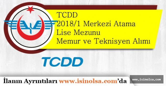 TCDD Çok Sayıda Lise Mezunu Memur ve Teknisyen Alımı Yapacak!