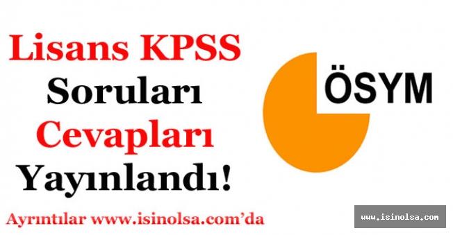 22 Temmuz KPSS Lisans Soruları ve Cevapları Yayınlandı!