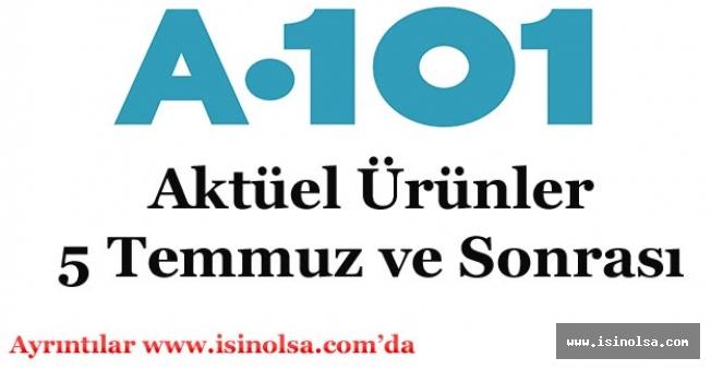 A101 Aktüel Ürünler Paylaşıldı! 5 Temmuz ve Sonrası