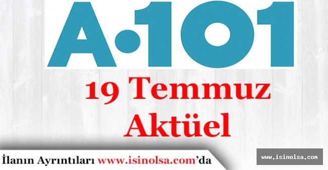 A101 Market 19 Temmuz Aktüel Ürünler İndirimler