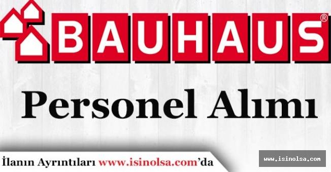 Bauhaus En Az Lise Personel Alımı Yapıyor!
