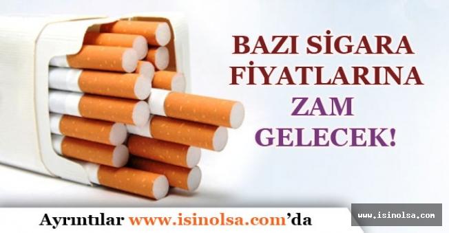Bazı Sigara Fiyatlarına Zam Gelecek!