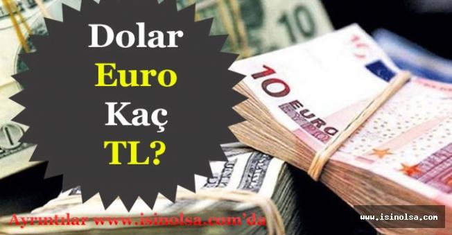 Dolar ve Euro Fiyatlarında Son Durum!