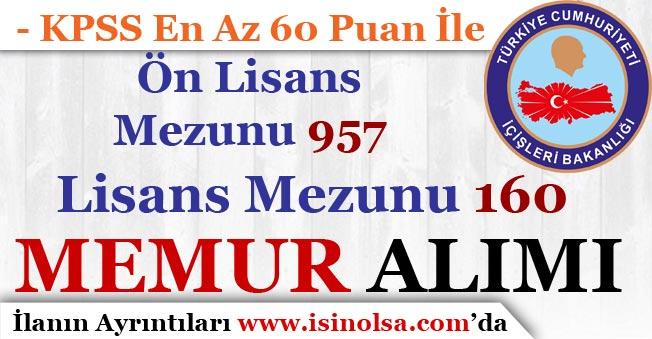 İçişleri Bakanlığı Ön Lisans 957, Lisans Mezunu 160 Memur Alımı Yapıyor