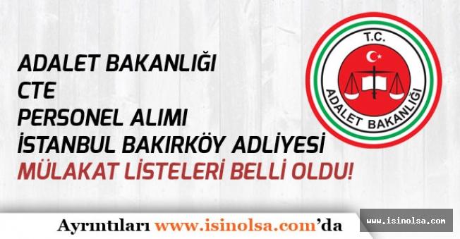 İstanbul Bakırköy Adliyesi Cezaevleri İKM, Destek Personeli Mülakat Tarihleri Açıkladı!