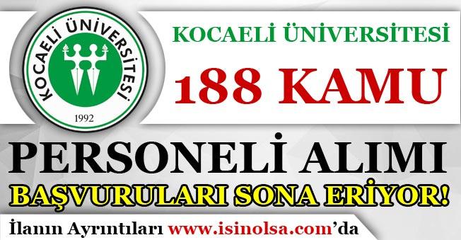 Kocaeli Üniversitesi 188 Kamu Personeli Alımı İçin Son Günler