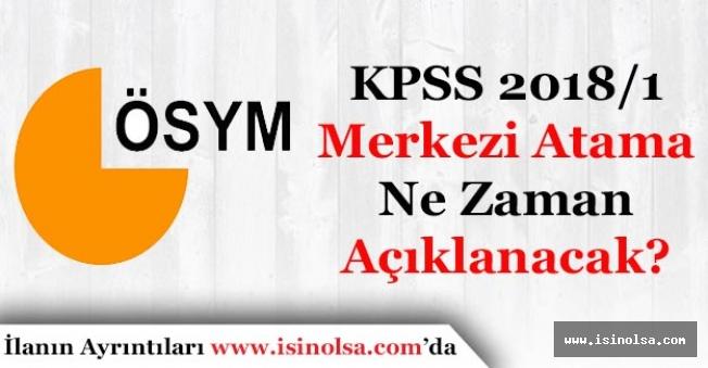 KPSS 2018/1 Merkezi Atama Memur Alımı Sonuçları Ne Zaman Açıklanır?